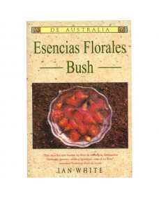 Esencias Florales Bush / Ian White