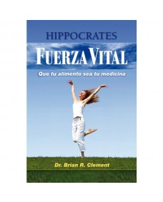Fuerza Vital / Dr. Brian R. Clement